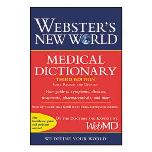 Webster's New World Medical Dictionary, 3rd Edition, Paperback (HOU1549536)