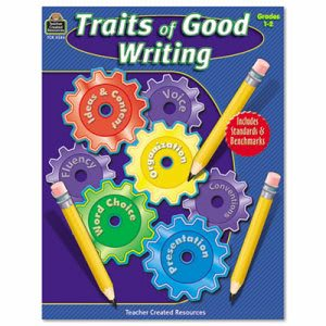 Teacher Created Resources Traits of Good Writing, Grades 1-2 (TCR3584)