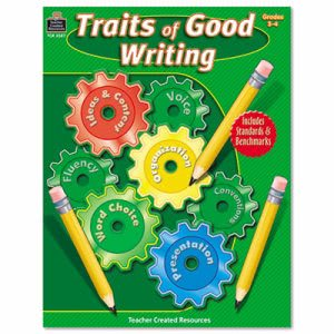 Teacher Created Resources Traits of Good Writing, Grades 3-4 (TCR3587)