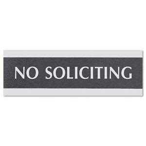"Century Series ""No Soliciting"" Office Sign, 9 x 3, Black/Silver (USS4758)"