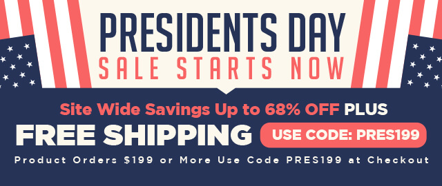 Presidents Day Sale Starts Now